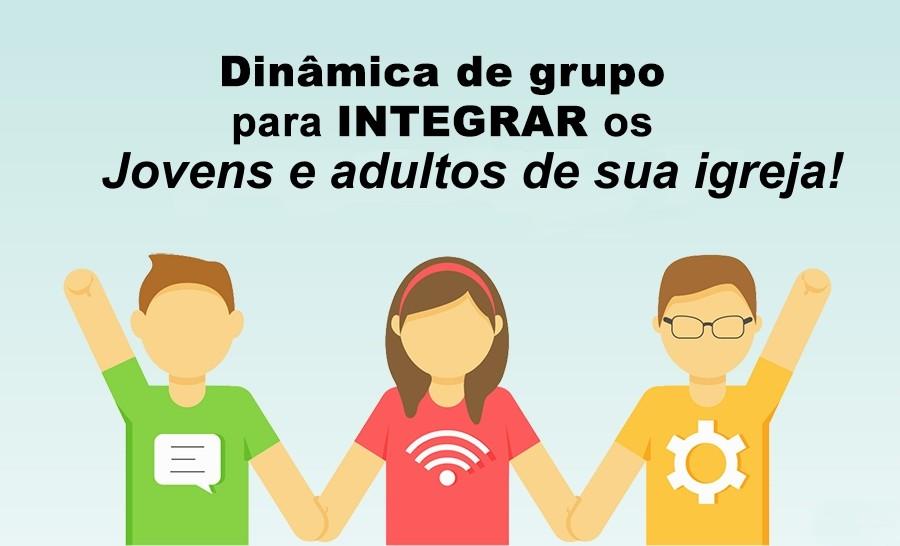 din%C3%A2mica de grupo integra%C3%A7%C3%A3o - Kit Dinâmicas e Gincanas Cristãs